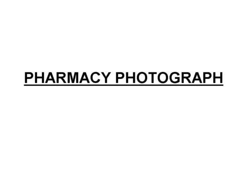 PHARMACY PHOTOGRAPH