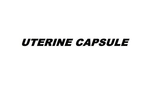 UTERINE CAPSULE