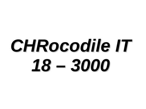 CHRocodile IT 18 – 3000