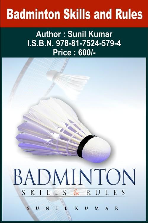 Badminton - Skills & Rules
