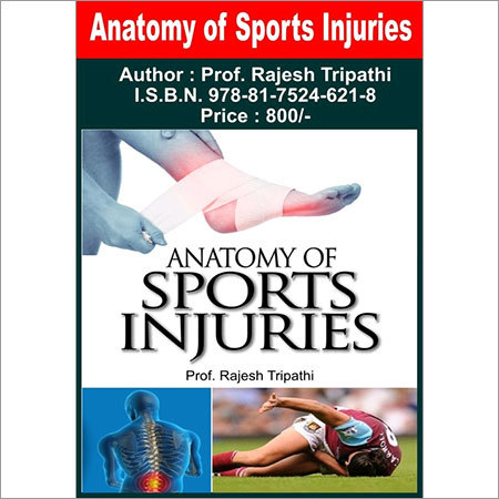 Anatomy Of Sports Injuries-Sports Injuries