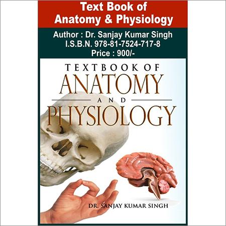 Text Book of Anatomy & Physiology - KHEL SAHITYA KENDRA