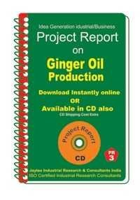 Project Report on Ginger Oil Production
