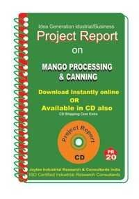 Project Report on Mango Processing & Canning