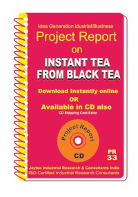 Project Report On Instant Tea From Black Tea