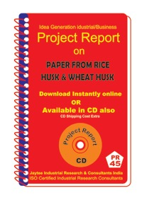 Project Report on Paper From Rice Husk,Wheat Husk