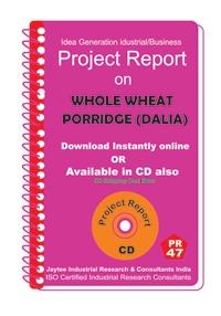 Project Report On Whole Wheat Porridge (Dalia)