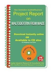 Project Report On Maltodextrin From Maize