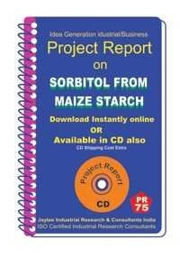 Project Report On Sorbitol From Maize Starch