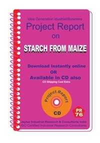 Project Report On Starch From Maize