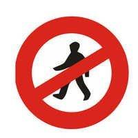 Pedestrians Prohibited Signage