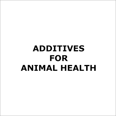 Animal Health Additives