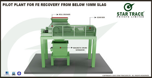 Pilot Plant for Fe Recovery From Below 10mm Slag