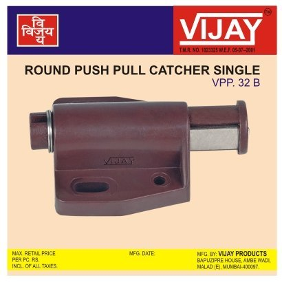 Round Push Pull Catcher Single
