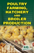 Poultry Farming, Hatchery and Broiler Production