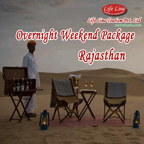 Overnight Weekend Package to rajasthan