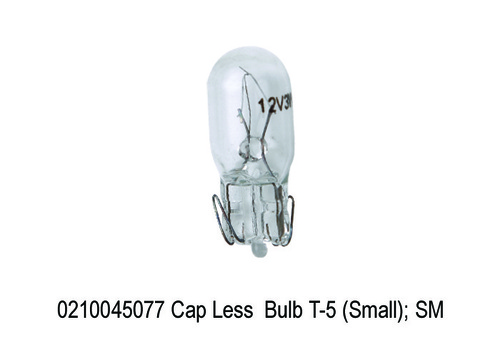 Cap Less Bulb T-5 (Small); SM