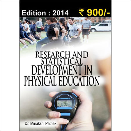 Research and Statistical Development in Physical Education