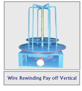 Wire Rewinding Pay Off Vertical