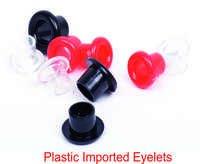 PLASTIC IMPORTED EYELETS