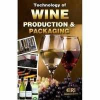 Technology of Wine Production and Packaging
