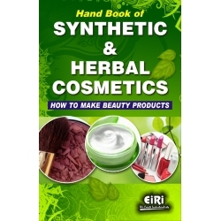 Hand Book of Synthetic and Herbal Cosmetics (how to make beauty products)