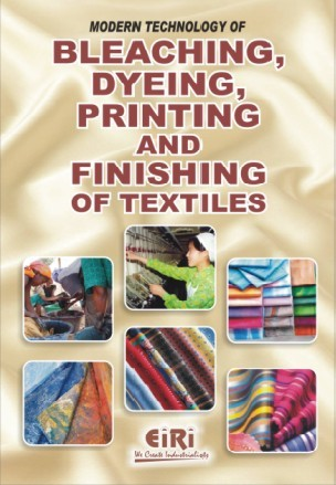 MODERN TECHNOLOGY OF BLEACHING, DYEING, PRINTING AND FINISHING OF TEXTILES
