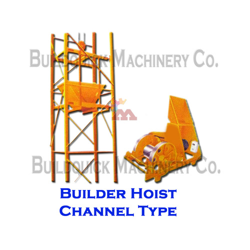 Builder Hoist Channel Type