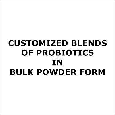 Customized Blends Of Probiotics In Bulk Powder Form