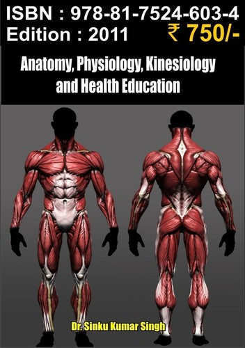 Anatomy, Physiology, Kinesiology and Health Educat