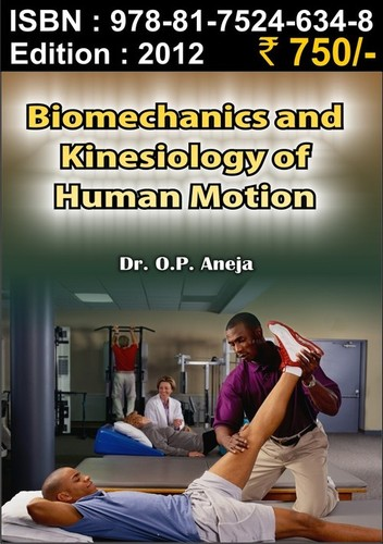Biomechanics & Kinesiology of Human Motion