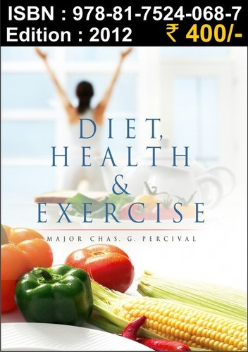Diet, Health and Exercise