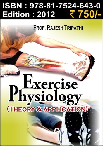 Exercise Physiology (Theory & Application)