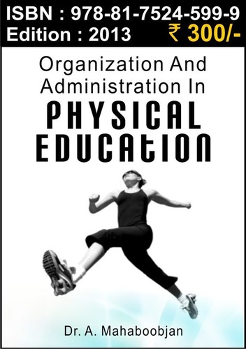 Organization & Administration in Physical Educatio