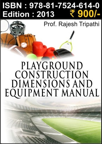 Playground Construction, Dimension and Equipment