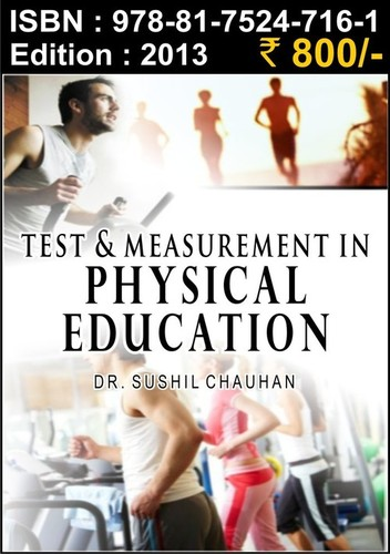 Test & Measurement in Physical Education