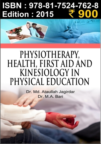 Physiotherapy, health, first aid and kinesiology in physical education