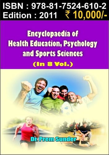Encyclopaedia of Health Education, Psychology & Sp