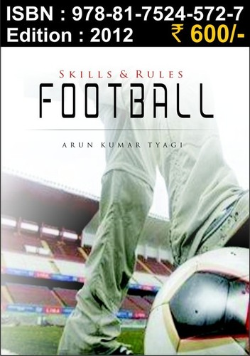 Football Skills and Rules