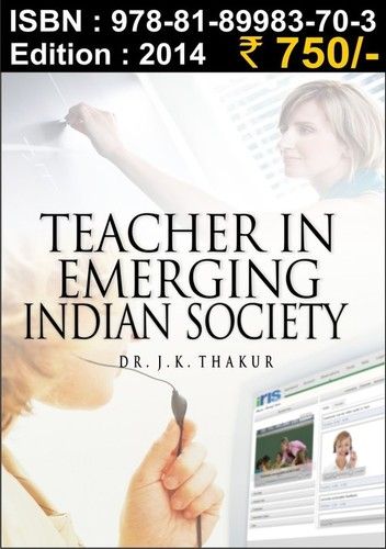 Teacher in Emerging Indian Society