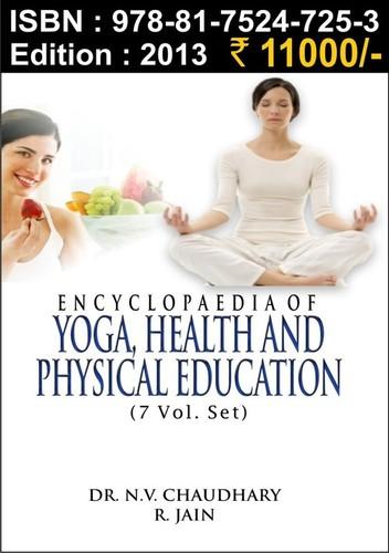 Encyclopaedia of Yoga, Health & Physical Education