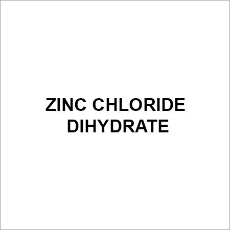 Zinc Chloride Dihydrate