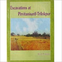Excavation At Pirvitanisarif Trilokpur