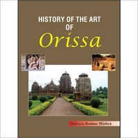 History of the Art of Orissa