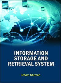 Information Storage and Retrieval System