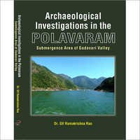 Archaeological Investigations in the Polavaram