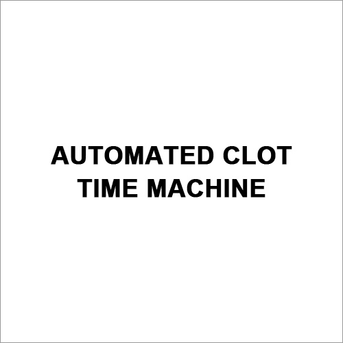 Automated Clot Time Machine