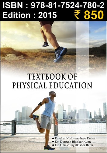 TEXT BOOK OF PHYSICAL EDUCATION