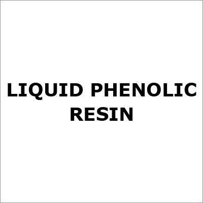 Liquid Phenolic Resin