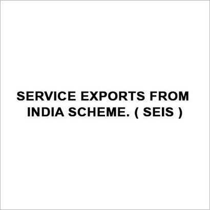 Service Exports From India Scheme ( Seis )